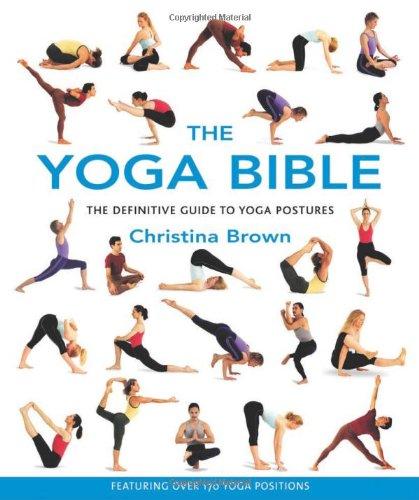 the yoga bible yoga book by christina brown
